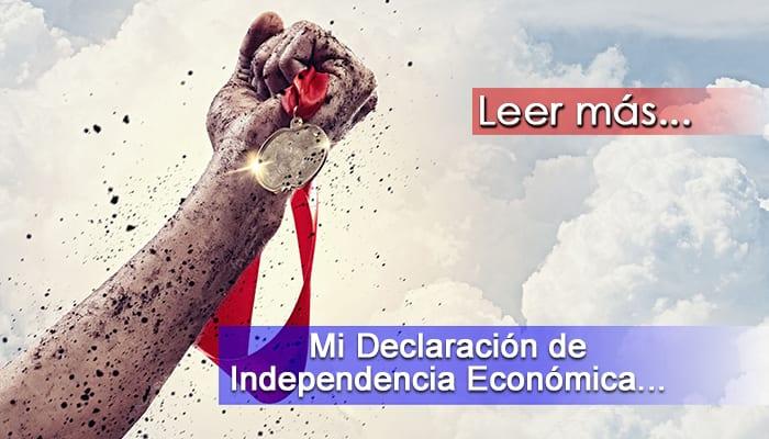 Mi Declaración de Independencia Económica